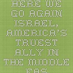 Here we go again. Israel, America's truest ally in the Middle East, is under terrorist assault, and the Obama administration is once again turning its back on the Jewish state.www.prophecynewswatch.com