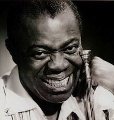 Louis Armstrong // He seriously had the most wonderfully, lovely smile. :)