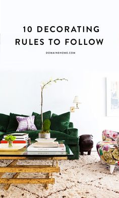 10 decorating rules you should actually follow