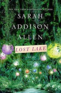 Lesa's Book Critiques: Lost Lake by Sarah Addison Allen