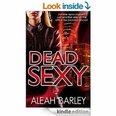 Flurries of Words: 99 CENT BOOK FIND: Dead Sexy by Aleah Barley