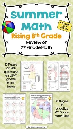 Skip the Summer Slide this year with this Summer Math Packet.  This review of 7th grade math is for rising 8th grade students.  The packet includes 10 pages (1 for each week) of Multiple Choice questions covering all of the 7th grade math topics.  There are also 10 additional pages (1 for each week) to practice 7th Grade math skills including fractions, decimals, integers, order of operations with integers, solving equations, circles, probability, mean, median, mode & range, 3 dimensional…