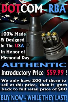 Vapor Joes - Daily Vaping Deals: MEMORIAL DAY DEAL AND ROLLOUT: THE DOTCOM RDA - $5...