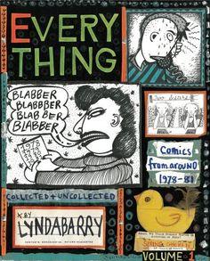 Blabber Blabber Blabber: Volume 1 of Everything by Lynda Barry