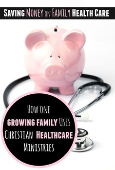 How We Use Christian Healthcare Ministries for Healthcare Coverage!