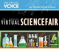 The FLVS Annual Virtual Science Fair starts in September and is open to all Florida Virtual School students.