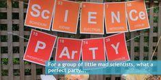 Happy Birthday banner Maybe you could show this to Diana--in case her kids want to have a science-themed party next.