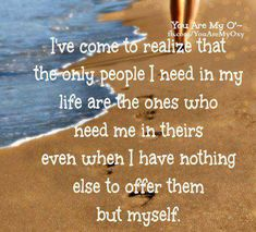 The only people I need..