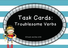 Great way to practice using the troublesome verbs correctly. Can be used as an assessment, practice, or review. Great for centers.