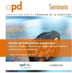 """Prepara tu agenda para nuestro seminario de """"Gestión de trabajadores expatriados"""" este 16 de Septiembre en Sevilla. ¡Te esperamos!"""