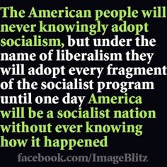 funny that this quote is actually from a socialist.....one needs to only look at the past century or so from the progressive movement to the new deal.  guess what partisan republican sheeple, socialist-type policies existed in the u.s. long before obama was election.