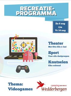 Thema activiteitenprogramma in de week van 8 t/m 14 augustus is Videogames