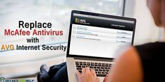 Steps to Replace McAfee Antivirus with AVG Internet Security