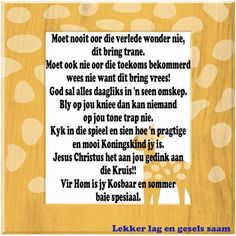 Afrikaans Mama Quotes, Afrikaanse Quotes, Special Words, Quotes About God, True Words, Inspirational Quotes, Motivational, Christian Quotes, Gods Love