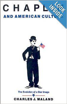 G 0-24/1734 - Chaplin and American Culture [Imagen de http://www.amazon.com/Chaplin-American-Culture-Charles-Maland/dp/0691028605]