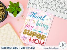 """Gold Blush Birthday Card Printable Gifts For Mom This beautiful greeting card features a colorful message with a gold """"SUPER"""" text, and it is adorable and will be a great gift for mom. Simply download and print it out from your home printer in just seconds, or print at any online or local printing shop."""