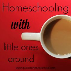 Trying to homeschool with little ones around? HERE'S HOW!  Tips for Moms {Quick Start Homeschool} http://www.quickstarthomeschool.com/2013/09/advice-for-moms-having-trouble-homeschooling-with-babies-and-toddlers-around/