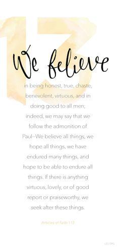 Articles of Faith 1:13 #Faith #LDS