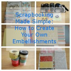 Scrapbooking Made Simple: How to Create Your Own Embellishments on 5MinutesForMom.com