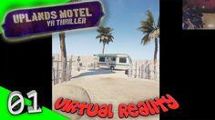Uplands Motel: VR Thriller - Verloren in der Wüste [Escape][Gameplay][HTC Vive][Virtual Reality] by VoodooDE