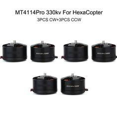"""MT4114Pro 330KV Multi Rotor Brushless Motors 3-CW +3-CCW Set for Hexacopter - Black. KV:330 -Weight: 150g -Dimensions: 46x30.5mm -Shaft Diameter: 4.0mm -Configuration: 24N22P -Internal Resistance: 92mOhm -Idle Current: 1.13A -Maximum Continuous Power: 750W -Maximum Continuous Current: 32.7A -Maximum Efficiency Current: 3~10A > 83% -LiPo Cells: 4~6S -Recommended Prop: 14""""x4.7/ 15"""" x 5 / 15'' x 6 / 16'' x 5.5 -Recommended ESC: 45A. Tags: #Hobbies #Toys #R/C #Toys #Other #Accessories"""
