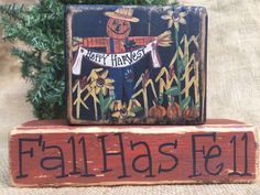 Primitive Scarecrow Sunflowers Pumpkins Fall Has Fell Shelf Sitter Wood Blocks #CountryPrimtive