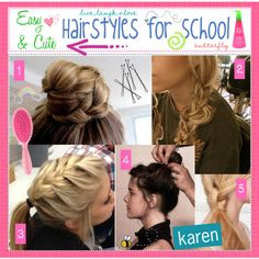 """""""Easy & Cute hairstyles for school"""" by everygirlhasatip on Polyvore"""