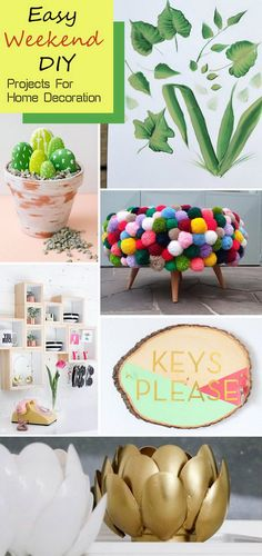Easy Weekend DIY Projects For Home Decoration.