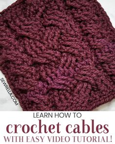 If cabling has ever seemed daunting in the past, it doesn't have to anymore! I've got a great video tutorial to help you master it. Click this pin to find more tips and easy crochet stitches! #crochet #crochetstitch #crochetcables #cabling #crochetcabling #diy #crafts #howto #howtocrochet #sewrella