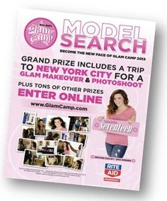 Want to be a model? Girls 13-19 can submit their photo to become the 2013 face of Rite Aid Glam Camp to www.glamcamp.com/model-search. Rite Aid, Seventeen Magazine, Store Signs, New York Travel, New Face, Consideration, New York City, Parenting, Ads