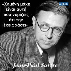 Jean-paul Sartre, Food And Thought, Greek Quotes, Poems, Mindfulness, Thoughts, Sayings, Craft Ideas, Athens