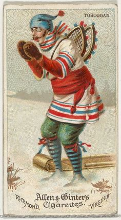 Toboggan, from World's Dudes series (N31) for Allen & Ginter Cigarettes, 1888. The Metropolitan Museum of Art, New York. The Jefferson R. Burdick Collection, Gift of Jefferson R. Burdick (63.350.202.31.17)