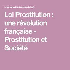Loi Prostitution : une révolution française - Prostitution et Société
