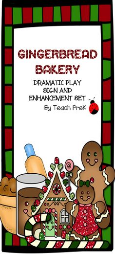 Gingerbread Bakery Dramatic Play set for Preschool, PreK, and Kindergarten. Adorable gingerbread images for your dramtic play area.  Lots of environmental print, letters and numbers.  Perfect addition to your Gingerbread Unit!