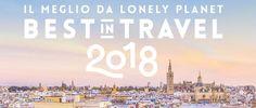 Mete Best in Travel: quali sono le mete di viaggio per il 2018