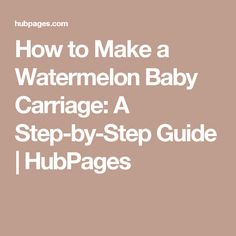 How to Make a Watermelon Baby Carriage: A Step-by-Step Guide Watermelon Fruit Salad, Watermelon Decor, Watermelon Carving, Watermelon Baby Carriage, Baby Shower Watermelon, Baby Shower Fruit Tray, Baby Booties Knitting Pattern, Baby Girl First Birthday, Party Trays