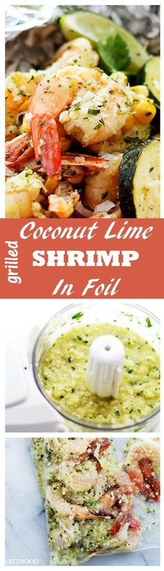 Corn, zucchini and coconut-lime marinated shrimp grilled in foil-packets makes for one easy, delicious, summer dinner! Grilling Recipes, Fish Recipes, Seafood Recipes, Cooking Recipes, Healthy Recipes, Grilling Corn, Foil Packet Meals, Foil Packets, Easy Dinner Recipes
