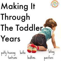 making it through the toddler years