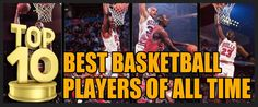 Top 10 Best Basketball Players of All Time #Sports