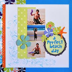 A perfect Beach Day - Scrapbook.com