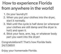 #Florida #forreal #therealfloridaexperience #goahead #doit #itstrue #truth #hot #humid #soggy #floridalife #tropical