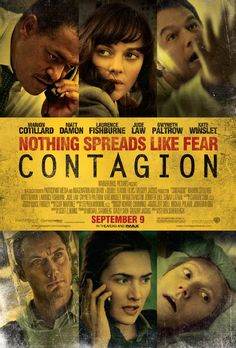 "Contagion (2011) / ""Someone doesn't have to weaponize the bird flu.  The birds are doing that."""