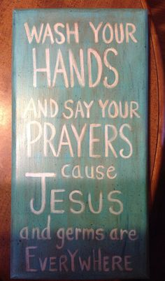 Wash your hands say your prayers by ArtFortheFolksByBRay on Etsy