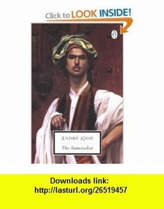 The Immoralist (Penguin Classics) (9780142180020) Andre Gide, David Watson, Alan Sheridan , ISBN-10: 0142180025  , ISBN-13: 978-0142180020 ,  , tutorials , pdf , ebook , torrent , downloads , rapidshare , filesonic , hotfile , megaupload , fileserve