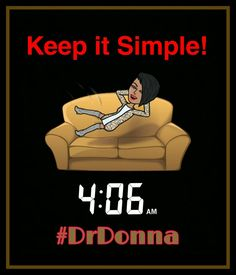 Keep it simple Sunday. Don't spend anytime today complicating things. Relax... #turnaroundeffect #turnarounddoctor #turnaroundtip #sunday #domingo #DrDonna #simple