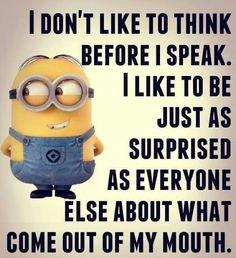 Minion Quotes & Memes Top 40 Funny despicable me Minions Quotes Top 40 Funny despicable me Minions Quotes I love the minions . Lilo & Stitch Quotes, Amazing Animation Film for Children 32 Snarky and Funny Quotes - 30 Hilarious Minions Q. Minion Humour, Funny Minion Memes, Minions Quotes, Funny Texts, Funny Jokes, Emoji Quotes, Funniest Jokes, Funny Emoji, Funny Pranks