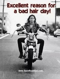 """Goth: #Ride or #Die ~ """"Excellent reason for a bad hair day!"""""""