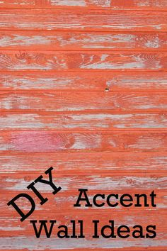 Great DIY Accent Wal