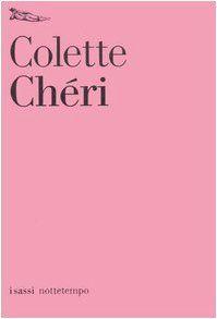 Chéri - Colette, G. Bompiani - Libri