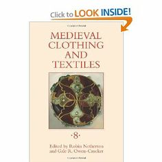 Medieval Clothing and Textiles 8: Robin Netherton, Gale R. Owen-Crocker: 9781843837367: Amazon.com: Books